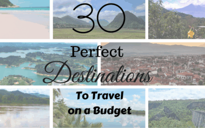 30 Perfect Destinations to Travel on a Budget