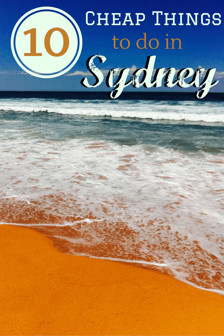 10 Cheap Things To Do In Sydney Australia A Broken Backpack
