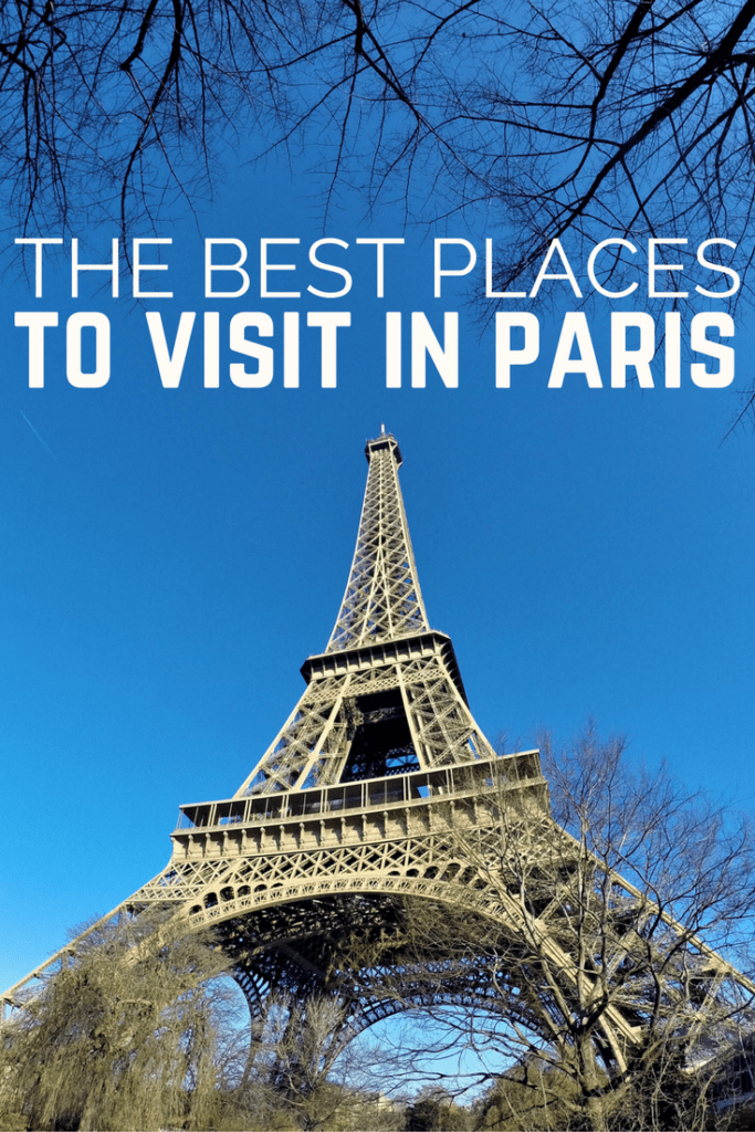 places to see in paris best place 2017. Black Bedroom Furniture Sets. Home Design Ideas