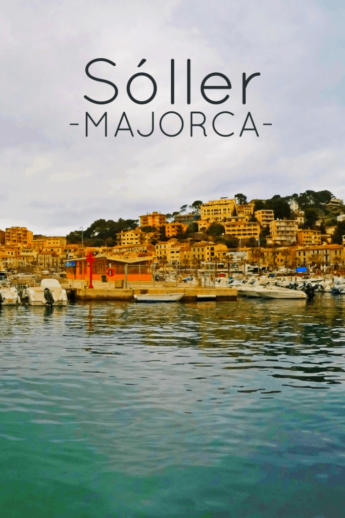 The best things to do in Majorca - Visit Sóller