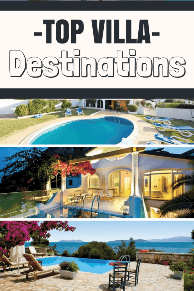 Top villa holiday destinations for 2017