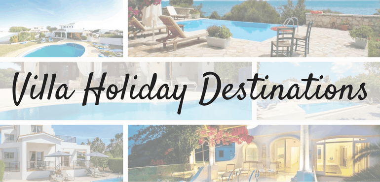 Dream Villa Holiday Destinations To Make Your 2017 Epic