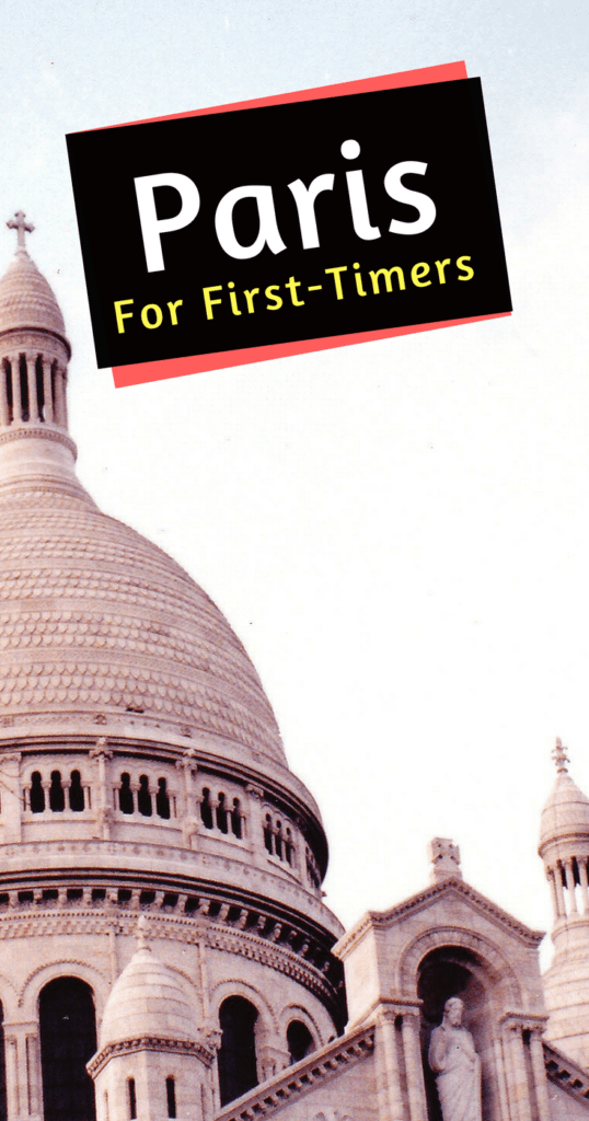 First time in paris top tips for visiting paris the for Where to stay in paris for the first time